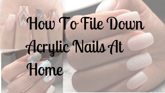 how to file down gel acrylic nails photo - 1