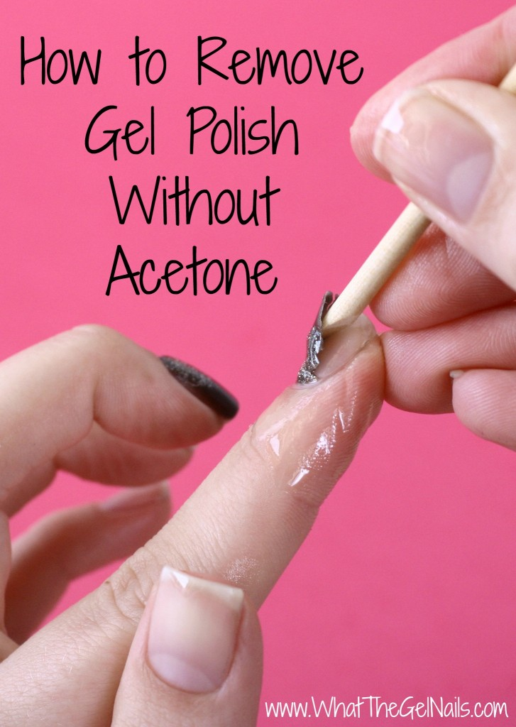 how to get gel nails off without acetone photo - 2