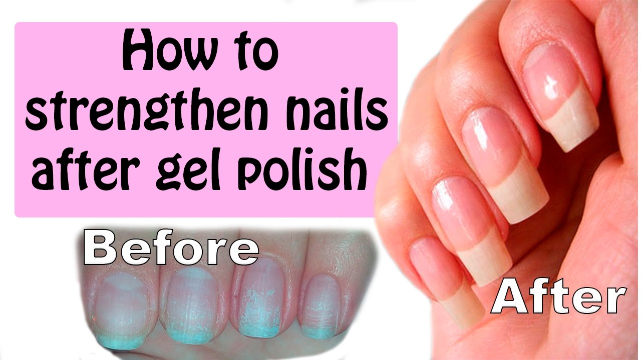 how to strengthen nails after gel nails photo - 1