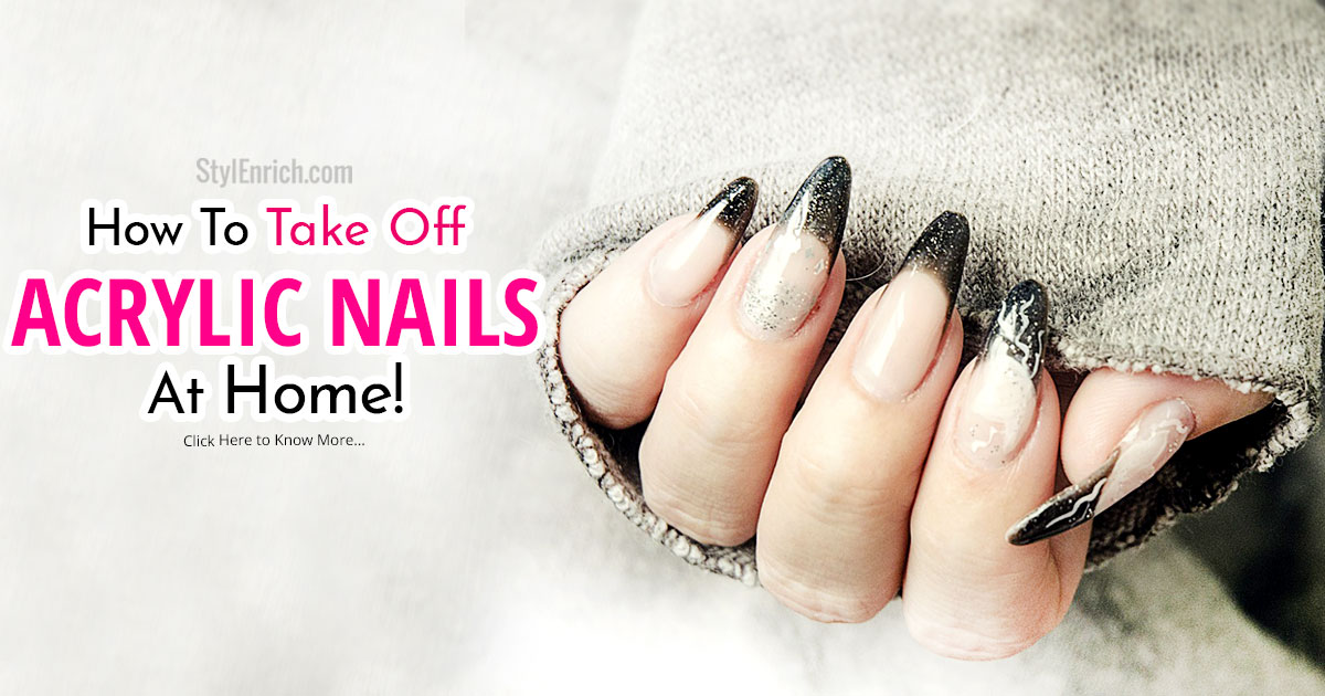 How to take off acrylic nails at home fast - Expression Nails